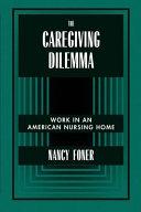 The Caregiving Dilemma