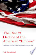 The Rise and Decline of the American  Empire  Book
