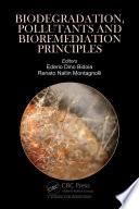 Biodegradation  Pollutants and Bioremediation Principles Book