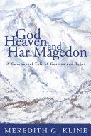 God, Heaven, and Har Magedon