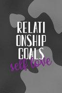 Relationship Goals Self Love Pdf/ePub eBook
