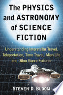 The Physics and Astronomy of Science Fiction Book