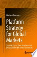Platform Strategy for Global Markets