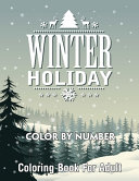 Winter Holiday Color By Number Coloring Book For Adult