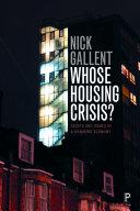 Whose Housing Crisis