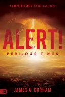 Alert! Perilous Times Pdf/ePub eBook
