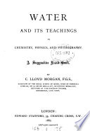Water And Its Teachings In Chemistry Physics And Physiography Book PDF