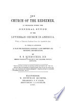 The Church of the Redeemer, as Developed Within the General Synod of the Lutheran Church in America