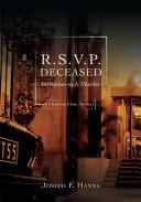 R.S.V.P. Deceased