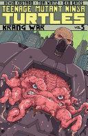Teenage Mutant Ninja Turtles Vol. 5: Krang War