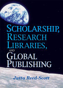 Scholarship, Research Libraries, and Global Publishing Pdf/ePub eBook