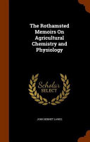 The Rothamsted Memoirs on Agricultural Chemistry and Physiology
