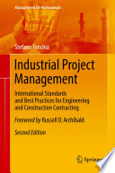 Book Cover: Industrial project management: international standards and best practices for engineering and construction contracting