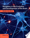 Receptors in the Evolution and Development of the Brain
