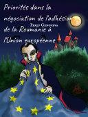 Pdf Priorités dans la négociation de l'adhésion de la Roumanie à l'Union européenne Telecharger