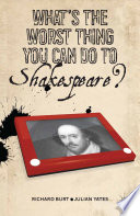 What   s the Worst Thing You Can Do to Shakespeare