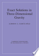 Exact Solutions in Three Dimensional Gravity