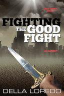 Pdf Fighting the Good Fight