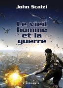 Le Vieil Homme et la Guerre [Pdf/ePub] eBook
