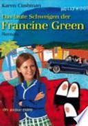 Das laute Schweigen der Francine Green