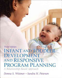 Infant and Toddler Development and Responsive Program Planning Pearson Etext Access Card