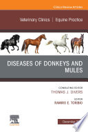 Diseases of Donkeys and Mules, An Issue of Veterinary Clinics of North America: Equine Practice, Ebook