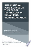International Perspectives on the Role of Technology in Humanizing Higher Education