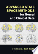 Advanced State Space Methods for Neural and Clinical Data