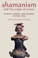 Shamanism And The Origin Of States Book