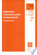 Implications Of Economic Policy For Food Security Book PDF