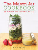 The Mason Jar Cookbook