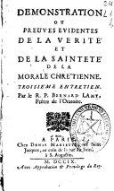 Demonstration ou Preuves evidentes de la verite et de la sainteté de la morale chrètienne