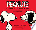 Peanuts  A Tribute to Charles M  Schulz Book