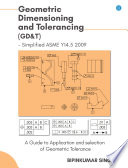 Advanced Geometric Dimensioning and Tolerancing