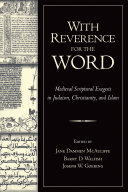 Pdf With Reverence for the Word: Medieval Scriptural Exegesis in Judaism, Christianity, and Islam