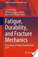 Fatigue  Durability  and Fracture Mechanics Book