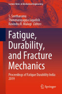Fatigue  Durability  and Fracture Mechanics