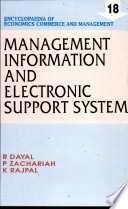 Management information and electronic support system