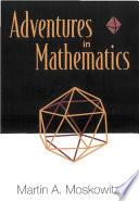 Adventures In Mathematics Book