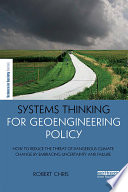 Systems Thinking for Geoengineering Policy Book