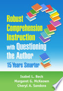 Robust Comprehension Instruction with Questioning the Author