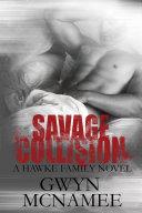 Pdf Savage Collision (A Hawke Family Novel) Telecharger