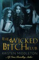 The Wicked Bitch Club