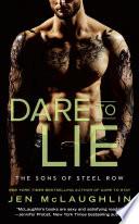 Dare to Lie