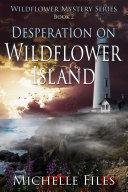 Desperation on Wildflower Island Pdf/ePub eBook