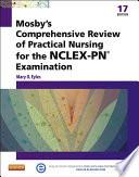 Mosby s Comprehensive Review of Practical Nursing for the NCLEX PN   Exam   E Book