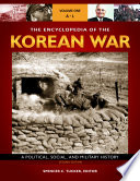 The Encyclopedia Of The Korean War A Political Social And Military History 2nd Edition 3 Volumes