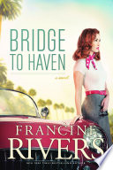 Bridge to Haven Book Online