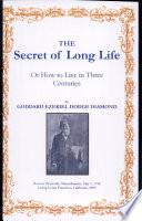 The Secret of Long Life