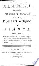 Memorial Concerning The Present State Of The Protestant Religion In France Fr Eng